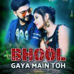 Bhool Gaya Main To