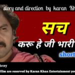 Another great performance by Karan Khan- 'Sach...' short movie ...